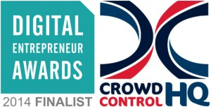 Digital Entrepreneur Awards Finalist - CrowdControlHQ