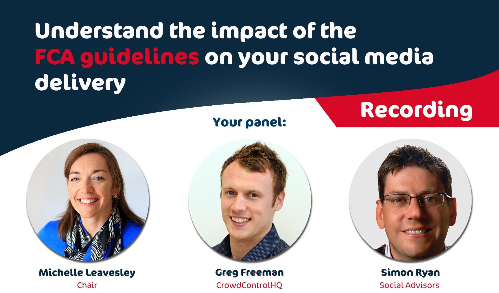 Webinar focused on the FCA social media guidance