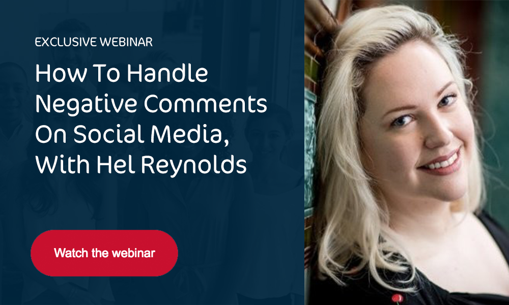 How To Handle Negative Comments On Social Media, With Hel Reynolds